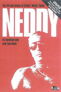 Neddy-The-Life-and-Crimes-of-Arthur-Neddy-Smith-an-Autobiography-with-Tom