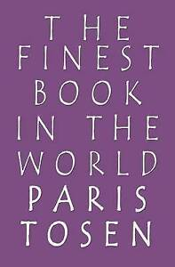 The Finest Book in the World by Tosen, Paris -Paperback