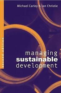 Managing Sustainable Development by Michael Carley, Ian Christie (Paperback,...