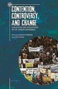 Contention, Controversy, and Change: Evolutions and Revolutions i 9781618114624