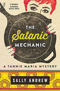 The Satanic Mechanic by Sally Andrew Book