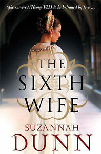 The-Sixth-Wife-Suzannah-Dunn-Paperback-0007229720-Very-Good