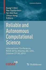 Reliable and Autonomous Computational Science: International Conference, RACS...