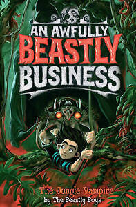 """VERY GOOD"" The Beastly Boys, The Jungle Vampire (An Awfully Beastly Business),"