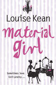 Material Girl, Kean, Louise | Paperback Book | Acceptable | 9780007198931