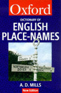 A-Dictionary-of-English-Place-names-Oxford-Paperback-Reference-Mills-A-D