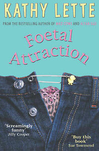 Foetal-Attraction-Kathy-Lette-Very-Good