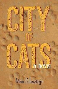 City of Cats by Diksztejn, Max -Paperback