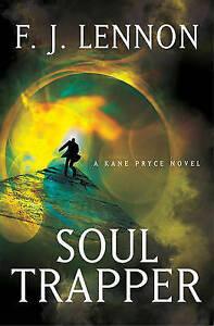 Soul Trapper by Lennon, F. J. -Paperback