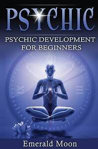 Psychic: Psychic Development for Beginners by Moon, Emerald -Paperback