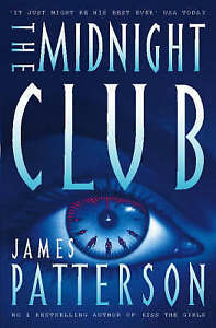 The Midnight Club, Patterson, James, Very Good Book
