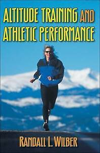 Altitude Training and Athletic Performance by Randall L. Wilber (Paperback,...
