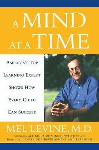 A Mind at a Time America's Top Learning Expert Shows How Every Child Can Succeed