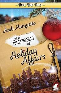 The-Bureau-of-Holiday-Affairs-by-Marquette-Andi-Paperback