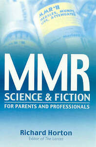 MMR: Science and Fiction - Exploring a Vaccine Crisis-ExLibrary