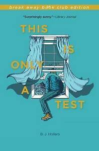 This Is Only a Test by Hollars, B. J. -Paperback