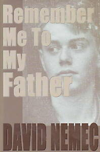 Remember Me to My Father by David Nemec (Hardback, 2001)