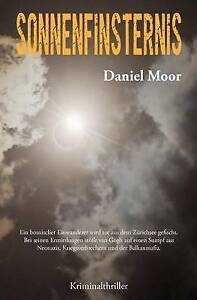 NEW Sonnenfinsternis: Kriminalthriller (German Edition) by Daniel Moor