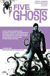 Five-Ghosts-Volume-1-The-Haunting-of-Fabian-Gray-by-Frank-J-Barbiere