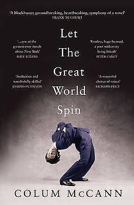 Let the Great World Spin  Colum McCann Book