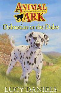 Good, Dalmatian In The Dales (Animal Ark), Daniels, Lucy, Book