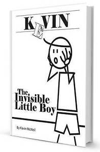 Kevin: The Invisible Little Boy by McNeil, Kevin -Paperback