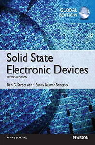 Solid State Electronic Devices: Global Edition 7E by Sanjay Banerjee, Ben...
