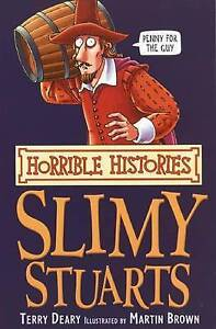 The-Slimy-Stuarts-by-Terry-Deary-Paperback-2007