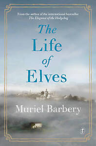 THE-LIFE-OF-ELVES-by-Muriel-Barbery-Paperback-2015