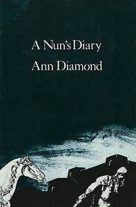 Nun's Diary by Ann Diamond (Paperback, 1999)