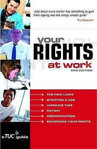 Trades Union Congress (TUC), Your Rights at Work: Everything you need to know ab