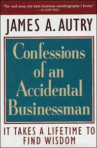 Confessions of an Accidental Businessman: Confessions of an Accidental-ExLibrary