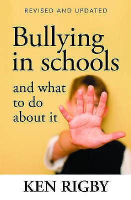 """""""Bullying in Schools and What to Do About it"""" by Ken Rigby (Paperback, 2007)"""