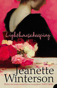 Lighthousekeeping by Jeanette Winterson (Paperback, 2005)