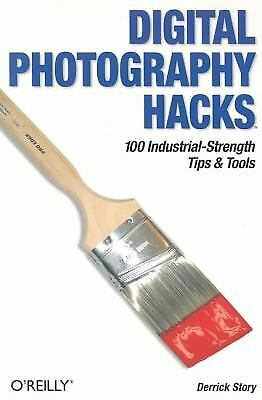 Digital Photography Hacks: 100 Industrial-Strength Tips & Tools 1