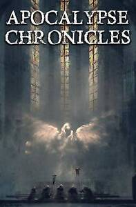 Apocalypse Chronicles by Dawson, P. D. -Paperback