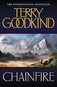 Chainfire (Sword of Truth), Terry Goodkind
