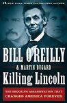 Killing Lincoln : The Shocking Assassination Th...