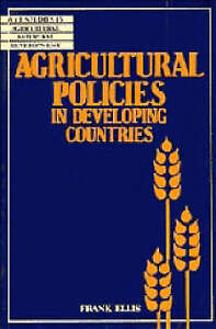 Agricultural Policies in Developing Countries (Wye Studies in-ExLibrary