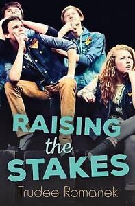 Raising the Stakes By Romanek, Trudee -Paperback