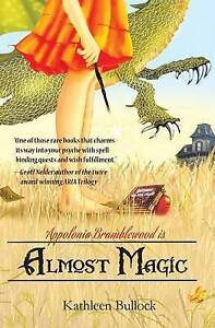 Almost-Magic-by-Kathleen-Bullock-Paperback-2015