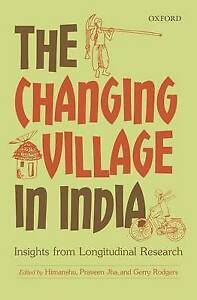 The Changing Village in India: Insights from Longitudinal Research by OUP...