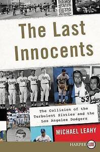 USED (LN) The Last Innocents: The Collision of the Turbulent Sixties and the Los