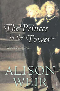 """""""AS NEW"""" Weir, Alison, The Princes In The Tower Book"""