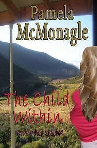 The Child Within and Other Stories by McMonagle, Pamela -Paperback