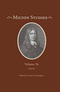 Milton Studies: Volume 56 by Duquesne University Press (Hardback, 2016)