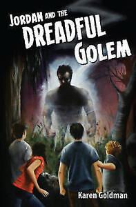 New, JORDAN AND THE DREADFUL GOLEM, GOLDMAN, KAREN, Book