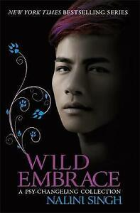 Wild Embrace: A Psy-Changeling Collection by Nalini Singh (Paperback, 2017)