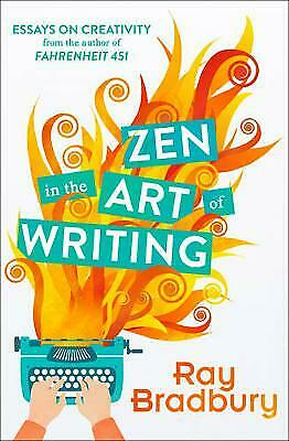 Zen in the Art of Writing, Bradbury, (Ray Bradbury Zen In The Art Of Writing)