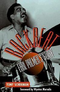 Backbeat-Earl-Palmers-Story-by-Tony-Scherman-1999-Hardcover